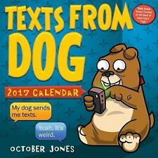 Texts from Dog Day-To-Day 2017 Desk Box Calendar by October Jones