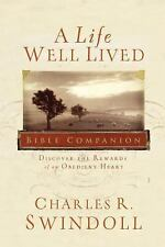 A Life Well Lived Bible Companion PB by Charles R. Swindoll