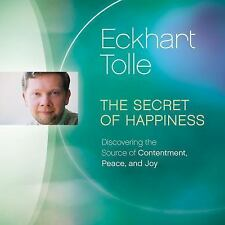 The Secret of Happiness : Discovering the Source of Contentment, Peace, and...
