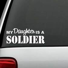 MY DAUGHTER IS A SOLDIER Vinyl Decal Sticker for car truck SUV VAN Laptop WALL