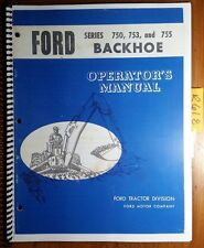 Ford Series 750 753 755 Backhoe for 3500 4500 Tractor Operator's Owner's Manual