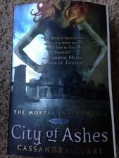The Mortal Instruments: City of Ashes Bk. 2 by Cassandra Clare (2008,Paperback)