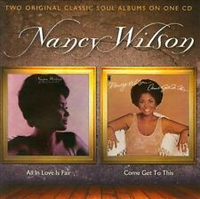 All in Love Is Fair/Come Get to This by Nancy Wilson *New CD*