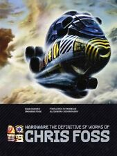 Hardware: The Definitive SF Works of Chris Foss by Chris Foss 9781848566989