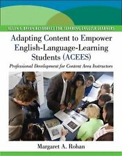 Adapting Content to Empower English Language Learning Students (ACEES): Professi