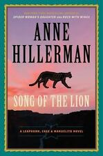 A Leaphorn, Chee and Manuelito Novel: Song of the Lion by Anne Hillerman...