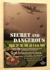 Secret and Dangerous Night of the Son Tay POW Raid Signed By William A Guenon Jr