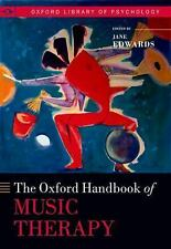 OXFORD HANDBOOK OF MUSIC THERAPY (9780199639755) - JANE EDWARDS (HARDCOVER) NEW