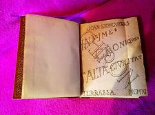CHIRON JOAN LLONGUERAS INFIMES CRONIQUES D'ALTA CIVILITAT, 1911 + ORIGINAL