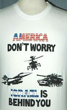 Don't Worry America Israel Is Behind You Small Medium Red White Blue T-Shirt