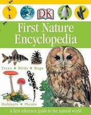 First Nature Encyclopedia by Dorling Kindersley Publishing Staff (2006,...