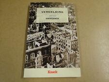 BOEK KNACK / GERT LEDIG - VERGELDING OORLOGSDOMEIN