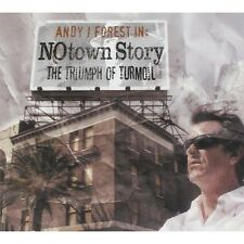 CD Andy j Forest  no town story the triumph of turmoil