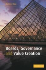 Boards, Governance and Value Creation : The Human Side of Corporate...