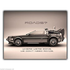 DELOREAN BACK TO THE FUTURE QUOTE METAL WALL SIGN PLAQUE Door Sign print poster