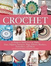 Crazy for Crochet : 70 Projects You'll Love to Make: Hats, Slippers,...