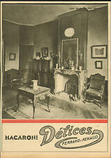 LYON MUSEE ARTS DECORATIFS MACARONI DELICES FERRAND & RENAUD PUBLICITE 1930 AD