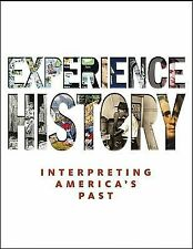 Experience History Interpreting America's Past by Davidson