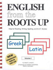 English from the Roots Up Volume 1 - Greek & Latin Word Roots Lundquist NEW!