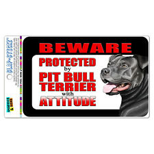 Beware Protected by Pit Bull Terrier with Attitude - Blue Nose Bumper Sticker