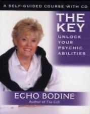 The Key: Unlock Your Psychic Abilities: With Meditation CD