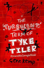 THE TURBULENT TERM OF TYKE TILER by Gene Kemp (Paperback, 2006) **NEW BOOK**