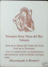 ESTAMPA PETICION DONATIVO IGLESIA CRISTO DEL GRAO VALENCIA HOLY CARD CC736