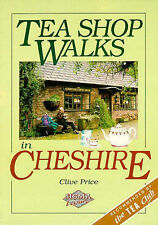 Tea Shop Walks in Cheshire Clive Price Very Good Book