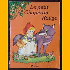 Collection Premiers contes LE PETIT CHAPERON ROUGE Carlos Busquets 1984
