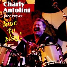 Charly Antolini - Love to Play !, CD