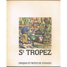 St TROPEZ Croquis et Notes de Voyages Aquarelle de Ken CHRISTENSEN Texte RIFFAUD