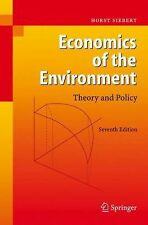 Economics of the Environment : Theory and Policy by Horst Siebert (2008,...