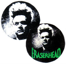 2 ERASERHEAD  BADGES. Cult film, David Lynch.