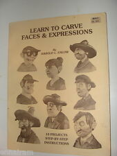 Learn to Carve Faces & Expressions Harold L Enlow 1980 10 Projects