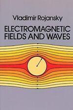 Electromagnetic Fields and Waves (Dover Books on Physics), Vladimir Rojansky, Ne