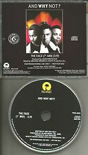 AND WHY NOT ? The Face w/ RARE 7 INCH MIX PROMO Radio DJ CD single 1990 USA MINT