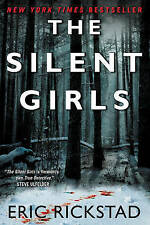 The Silent Girls by Eric Rickstad (Paperback, 2015)
