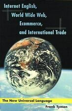 Internet English, World Wide Web, Ecommerce, and International Trade: The New Un