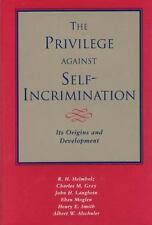 The Privilege against Self-Incrimination: Its Origins and Development-ExLibrary