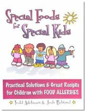 Special Foods for Special kids: Practical Solutions and Great Recipes -ExLibrary