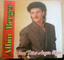 ALBIN BERGER 7 inch Single WENN DEINE AUGEN LÜGEN (1989)   °8c