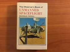 The Observer's Book of Unmanned Spaceflight by Reginal Turnill