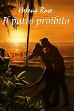 Il Patto Proibito by Helena Rose (2013, Paperback)