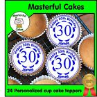 24 PERSONALISED 30TH BIRTHDAY BLUE DESIGN EDIBLE RICE PAPER CUP CAKE TOPPERS