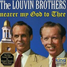 The Louvin Brothers - Nearer My God to Thee [New CD]