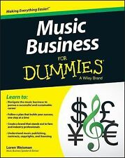 Music Business for Dummies by Consumer Dummies Staff and Loren Weisman (2015,...