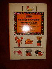 The Main Course Cook Book by Edwin M. Post, Jr. - 1966