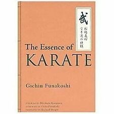 The Essence of Karate by Gisho Funakoshi and Gichin Funakoshi (2013, Hardcover)