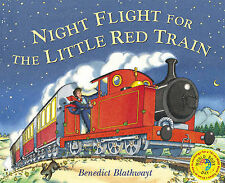 Night Flight for the Little Red Train, Benedict Blathwayt