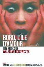 NEW - Boro, L'Ile d'Amour: The Films of Walerian Borowczyk
